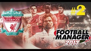 #2- Football Manager 2017, карьера за Liverpool.