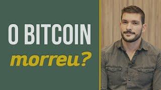 O Bitcoin morreu? | O que aconteceu com ele? | Você MAIS Rico