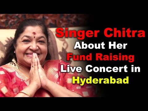 singer-chitra-about-her-fund-raising-live-concert-in-hyderabad