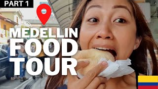 THE ULTIMATE COLOMBIAN FOOD TRIP- MEDELLIN- PART 1-COLOMBIA
