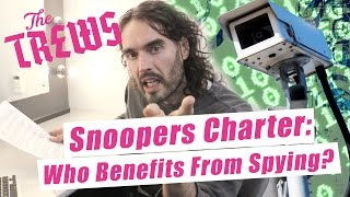 Snoopers Charter: Who Benefits From Spying? Russell Brand The Trews (E376)