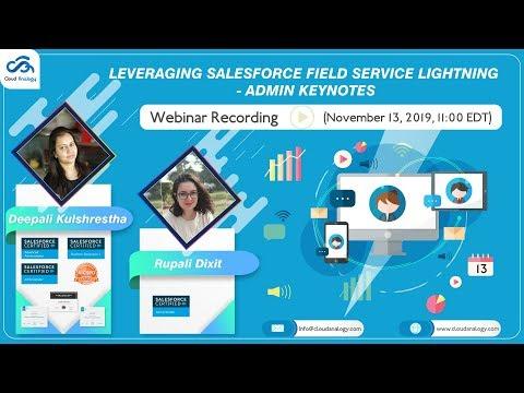 Leveraging Salesforce Field Service Lightning (2020) - YouTube