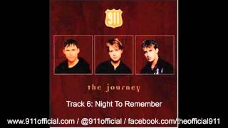 911 - The Journey Album - 06 /12: Night To Remember [Audio] (1997)