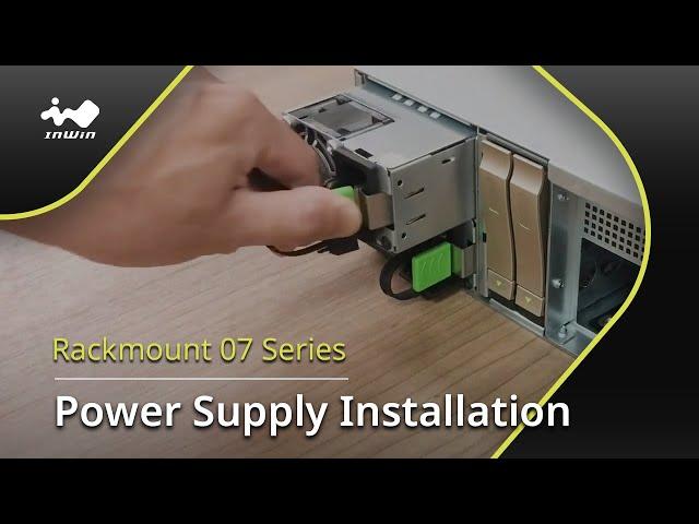07 Series Power Supply Installation