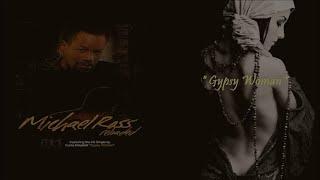 Michael Ross - Gypsy Woman [Reloaded Album]