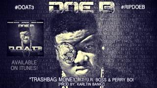Doe B - Trash Bag (Official  Audio)