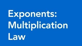 Multiplication Law of Exponents