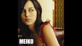 Meiko - Heard It All Before