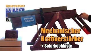 Kraftverstärker und Solarkocher