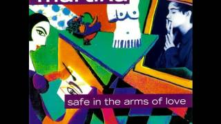 Martika - Safe In The Arms Of Love