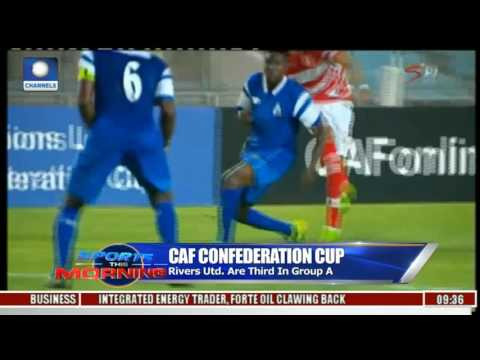 Sports This Morning: CAF Confederation Cup Analysis