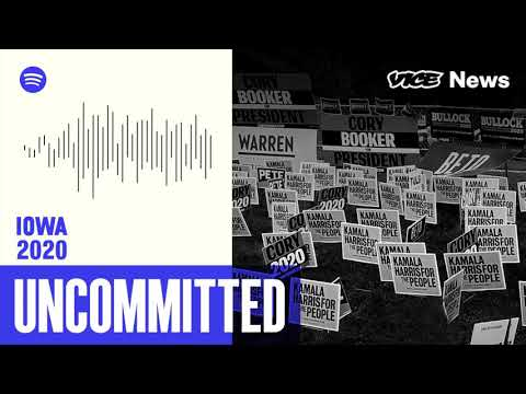 Uncommitted: Iowa 2020 | A New Podcast From VICE News and Spotify (Trailer)