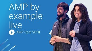 AMP by Example Live (AMP Conf 2018) | Kholo.pk
