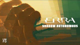 ERRA - Shadow Autonomous [Official Music Video]