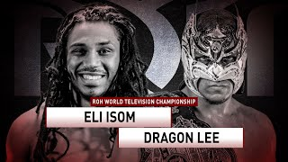 Dragon Lee vs. Eli Isom, Love vs. Max, Allysin Kay vs. Adora   Ring of Honor Tuesday at 10 p.m. ET