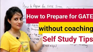How to prepare for GATE exam without coaching | Preparation strategy for GATE