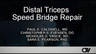 Distal Triceps Speed Bridge Repair