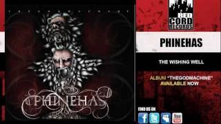 Phinehas, The Wishing Well