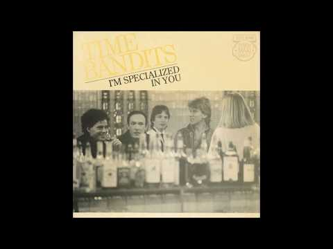 Time Bandits - 1982 - I'm Specialized In You - Extended Version