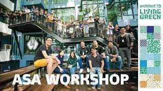 "ASA Workshop 2019 ""กรีนอยู่ดี"""
