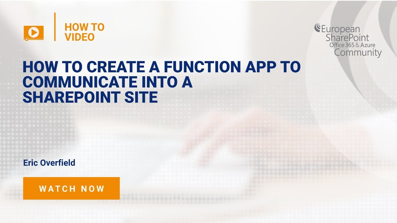 How to Create a Function App to Communicate into a SharePoint Site