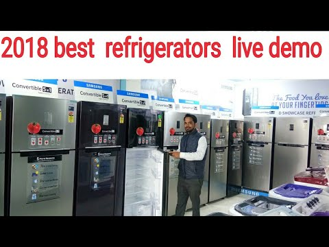 2018 BEST  REFRIGERATOR  LIVE DEMO