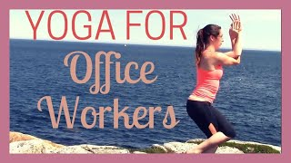 Yoga for Office Workers - All Levels Yoga Class for Those Who Sit All Day! by Yoga with Kassandra