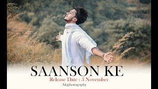 Saanson Ke | Hasnain  Priyam | singer Naved | By Akiphotography | Music : Ali faishal