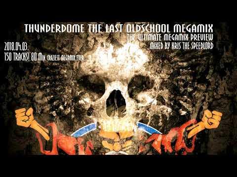 Thunderdome Hardcore rules the World megamix Mixed by Kris