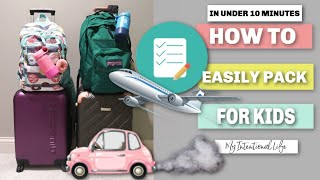 TRAVEL TIPS   PACKING FOR KIDS   CARRY ON   My Intentional Life
