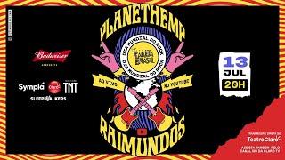 Raimundos e Planet Hemp – Live do Festival Planeta Brasil