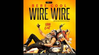 Wire Wire   Bebe Cool