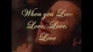 'When You Love A Woman' by Journey w/ Steve Perry (Lyric overlay)