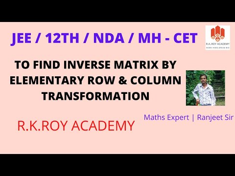 Elementary Row  & Column Transformation by using Matrices