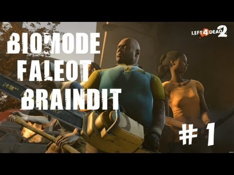 Co-op Left 4 Dead 2 - BrainDit & Faleot & Biomode - # 1