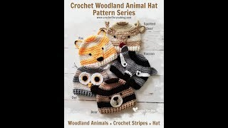 Crochet Woodland Animal Hat Pattern Series