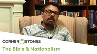 The Bible and Nationalism | Dr Joe Boot