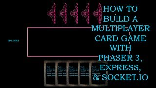 How to Build a Multiplayer Card Game with Phaser 3, Express, and Socket.IO