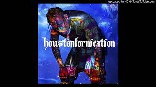 Travis Scott - HOUSTONFORNICATION [LIT VERSION] [fast drums/kicks + lil bass boost]