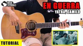 Cómo Tocar En Guerra De Sebastian Yatra, Camilo En Guitarra | Tutorial + PDF GRATIS