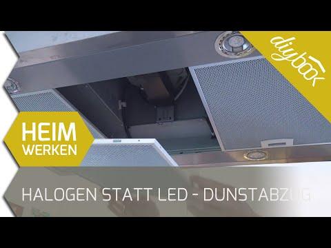 Dunstabzugshaube umrüsten: LED statt Halogen