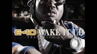 E-40 ft Akon - Wake It Up