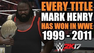 WWE 2K17: Every Title Mark Henry Has Won in WWE (1999 - 2011)