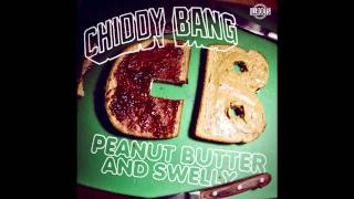 CHIDDY BANG ' Too Much Soul (Peanut Butter And Swelly) +Link
