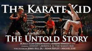 The Karate Kid - The Untold Story