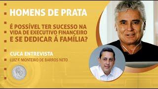 72 – É possível ter sucesso na vida de executivo financeiro e se dedicar à família? – Luiz Francisco
