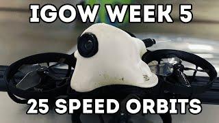 #IGOW // Week 5 - 25 Speed Orbits // BetaFPV Meteor65