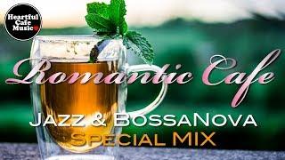 Romantic Jazz & BossaNova Best MIX【For Work / Study】relaxing BGM, Instrumental Music