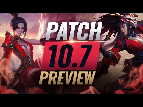 NEW PATCH PREVIEW: Upcoming Changes List for Patch 10.7 - League of Legends Season 10