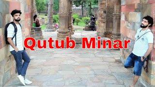 QUTUB MINAR Guide || Delhi Tourism || Historic Places to visit in Delhi